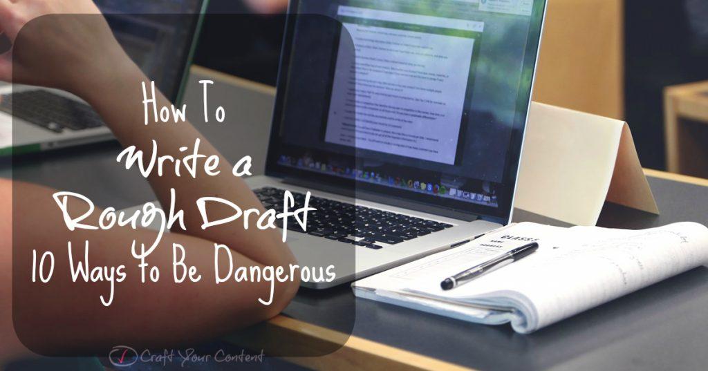 How To Write a Rough Draft