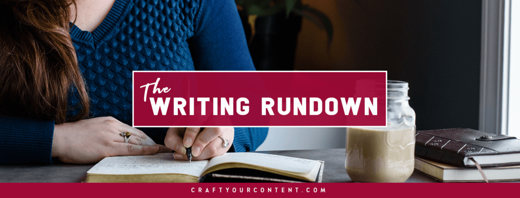 The Writing Rundown by Elisa Doucette of Craft Your Content